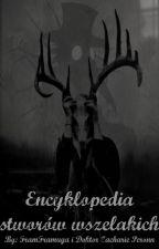 Encyklopedia stworów wszelakich by FramFramuga