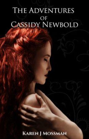 The Cassidy Newbold Stories by Kazzmoss