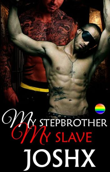 My Stepbrother, My Slave