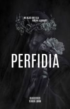 Perfidia © (MN #3) by Bluecities
