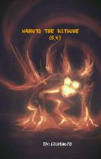 Naruto The Kitsune (S.V.) by Izumi1678