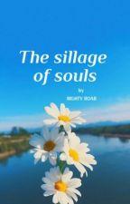 The Sillage Of My Soul by mghtyRoar