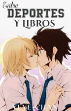 Entre Deportes y Libros [MikaYuu] by Yeye-chan