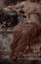 smoke and mirrors by littIegamora