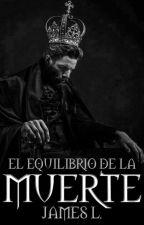 EL EQUILIBRIO DE LA MUERTE by James_Archie