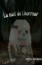 La nuit de l'horreur by lulubonbon