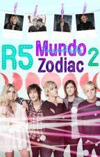 ~ R5 Mundo Zodiac 2 ~ by KissmeRocky
