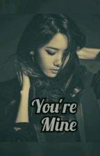 You're Mine | j.j.k X I.y.a {18+} by IYA_Story97