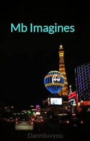 Mb Imagines by Danniluvyou