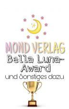 Bella Luna-Award und Sonstiges dazu by MondVerlag