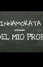 Innamorata del mio prof. by storiessofsara