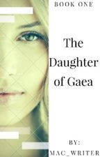The daughter of Gaea by Mac_Writer