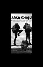 Arka Komşu (GxG) by XGreenNighttX