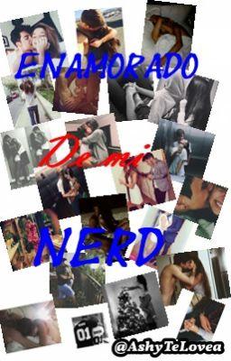 enamorado de mi nerd bella. niall y tu (Editando)