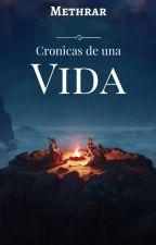 Crónicas de una vida by Methrar