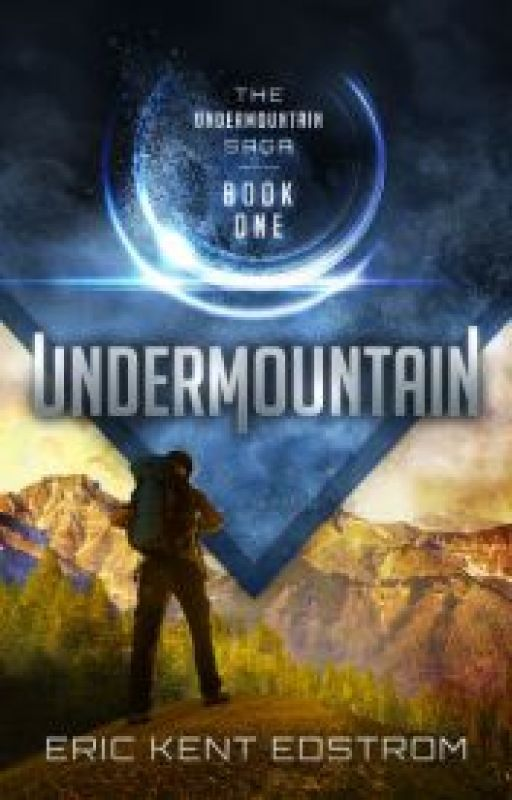 Undermountain (Book 1 of The Undermountain Saga by EricKentEdstrom