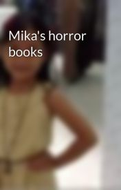 Mika's horror books by morelo