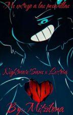 Me entrego a las Pesadillas (Nightmare!Sans x Lectora) (one-shot +18) by Mitzilona