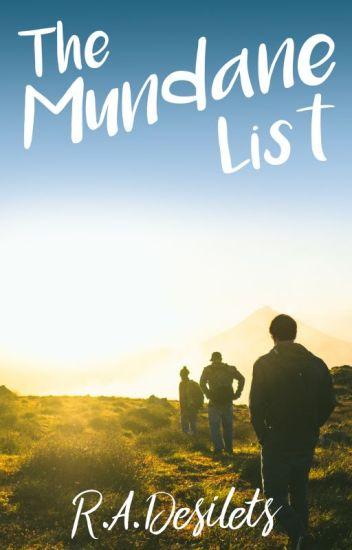 The Mundane List