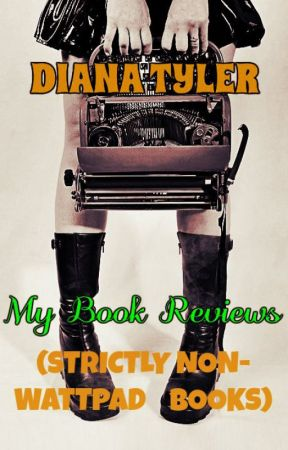 My Book Reviews by Diana-Tyler