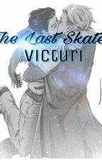 The Last Skate: Victuri  by 21sherlocks