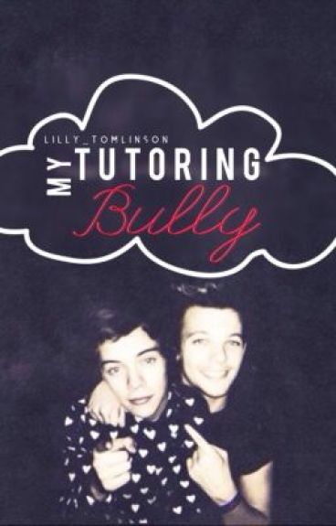 Tutoring My Bully ~Larry Stylinson AU~
