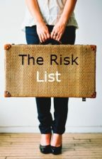 The Risk List by MsGirlygirl19