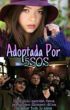 Adoptada Por 5SOS {Luke H.} by IssaW5Sos