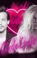 Cinde... Louis? || L.S. by alanluia