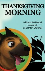 A Rosco the Rascal Snapshot - Thanksgiving Morning by ShanaGorian