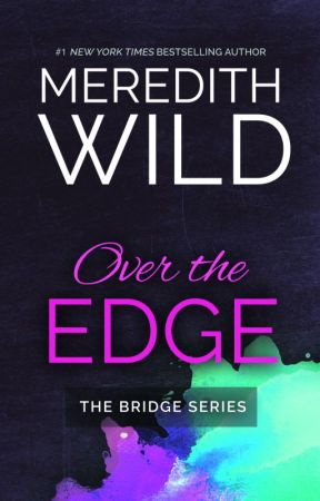 Over the Edge Excerpt by MeredithWild