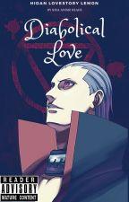 Diabolical Love - Hidan LoveStory/Lemon by RisaAnimeReads