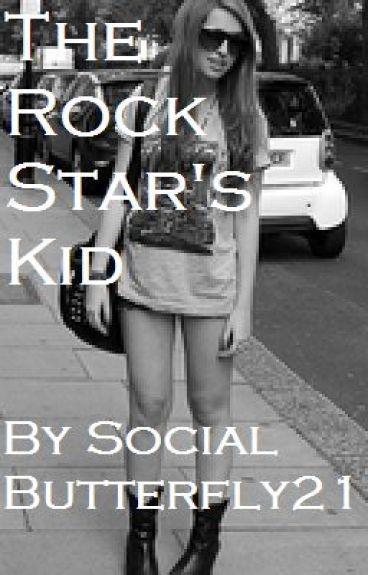 The Rock Star's Kid by SocialButterfly21