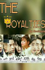 The Royalties [Watty's 2k16] (My Year End Story) by MheaSangster