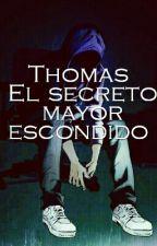 Thomas El secreco Mayor Escondido by jhonmarlon2001