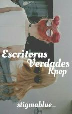 Escritoras ♥ Verdades (kpop) by stigmablue_