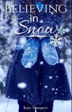 Believing in Snow by Katesummers2
