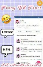 Funny YS Texts by XXxNaeSkullzxXX