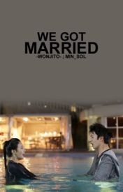 We Got Married|| A.F|| by -Wonjito-
