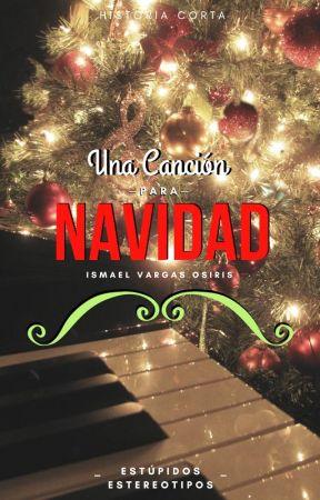 Una canción para Navidad. by IsmaelVargasOsiris