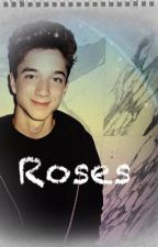 Roses; hbr // completed  by hunterrowland12345