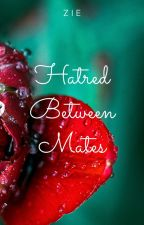 Hatred Between Mates by RandomExtreme