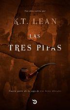 Las Tres Pipas by ktlean1986