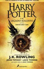 Harry Potter y el Legado Maldito by aisher97