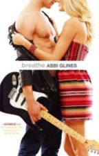BREATHE (Sea Breeze 1) - Abbi Glines  by luana_mont