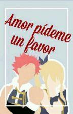 Amor pideme un favor (NALU) by VC-Liz