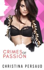 Crime of Passion✔️ (Lesbian) by CrisCee21