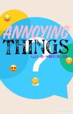 Annoying things on Wattpad by clarinetaddict