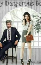 My Dengerous Boss [1D Ft Yuki Kato ] by nonaniall