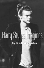 Harry Styles Imagines by MaddieMJF